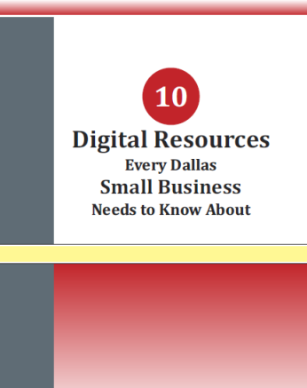 10 digital Resources every dallas business needs